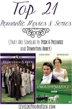 If you love 'Pride and Prejudice' and 'Downton Abbey', check out this list of  21 movies and series that are similar.  You may find a new favorite.
