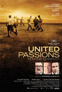United Passions is a 2014 English-language French drama film about the origins of the world governing body of association football, Fédération Internationale de Football Association (FIFA). Ninety-percent funded by FIFA, it stars Tim Roth, Gérard Depardieu, and Sam Neill, and is directed by Frédéric Auburtin. It premiered at the Cannes Film Festival on 18 May 2014.