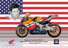 Print on Canvas Honda 2006 Nicky Hayden (USA) World Champion Nicky Hayden, Motorcycle Design, Motorbikes, Honda, Champion, Racing, Canvas Prints, Profile, Vehicles