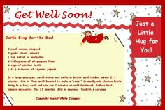 Get Well Soon Card with Garlic Soup for the Soul Garlic Soup, Soup For The Soul, Saute Onions, Get Well Soon, Greeting Cards, Wellness, Recipes, Get Well