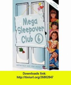 Mega Sleepover 6 Winter Collection (The Sleepover Club) (9780007331024) Sue Mongredien , ISBN-10: 0007331029  , ISBN-13: 978-0007331024 ,  , tutorials , pdf , ebook , torrent , downloads , rapidshare , filesonic , hotfile , megaupload , fileserve