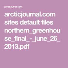 arcticjournal.com sites default files northern_greenhouse_final_-_june_26_2013.pdf