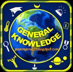 JANAVA JEVU: સામાન્ય જ્ઞાન વિષે થોડું જાણવા જેવુ... By Mj
