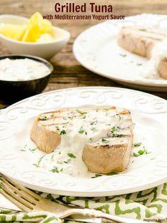 Grilled Tuna with Mediterranean Yogurt Sauce | Magnolia Days