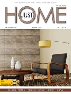 Just Home Magazine March Issue Inland Empire / Riverside CA