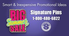 Are you having a Big Summer Sale at work? We offer smart and inexpensive promotional ideas to promote your big sale. Contact us now to get started on a custom product for you. info@signaturepins.com or 1-800-480-6822 #SignaturePins #PromoteYourSale #PromotionalProducts
