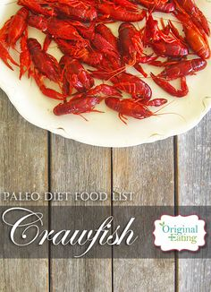 Learn secrets other sites won't tell you about Crawfish and other foods on the Paleo diet food list including Paleo diet recipes only at Original Eating! Paleo Diet Food List, Healthy Foods, Diet Recipes, Healthy Recipes, Seafood, Lose Weight, The Originals, Eat, Kitchen