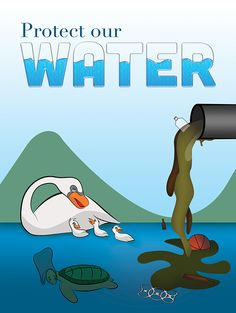 Poster: This poster shows aquatic lives threatened by water pollution. Water Pollution Poster, Water Poster, Save Water Drawing, Water Slogans, Save Earth Posters, Save Water Save Life, Drawing Competition, Water Images, Water Safety