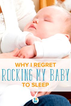 Some people don't mind rocking their babies. Me? I did. Here's why I regret rocking my baby to sleep, and what I wish I did instead.