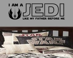 I am a Jedi like my father before me Removable Vinyl Wall Art Quotes Sticker Star Wars Theme Wall Decals Themed Designs Star Wars Decal #s4