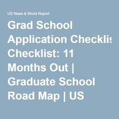 Grad School Application Checklist: 11 Months Out | Graduate School Road Map | US News