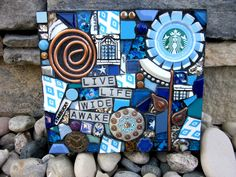 Live Life Wide Awake. recycled starbucks cap mosaic
