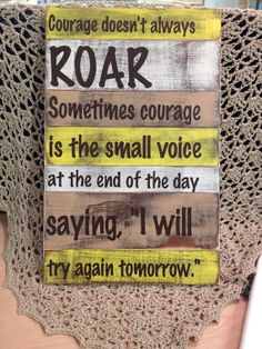 Wooden Sign Quote- Courage on Etsy, $30.00