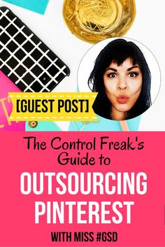 The Control Freak's Guide to Outsourcing Pinterest (plus super detailed worksheet download to make it happen!)  If you're ready to hand off your Pinterest scheduling to a VA, this step-by-step blog post is for you, written by Miss #GSD. Click through to grab your free worksheet and take outsource that shiz! :)