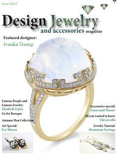 DJAM Issue 5/2013 featuring #IvankaTrump and more! https://www.facebook.com/DesignJewelryAccessories