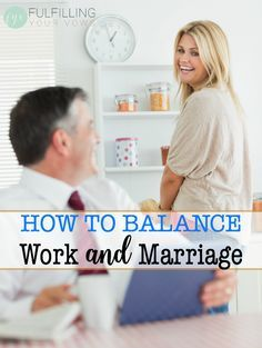 How to Balance Work and Marriage