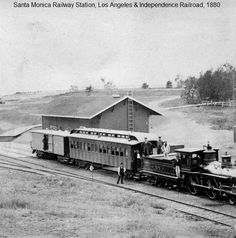 A barn served as the Los Angeles and Independence's Santa Monica station in the railroad's early years. Courtesy of the Photo Collection, Los Angeles Public Library. Trains, San Luis Obispo County, Train Art, Seaside Resort, Southern California, California History, Downtown Los Angeles, Santa Monica, Great Photos