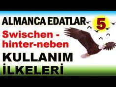 """Almanca Edatlar 5 : Akk. ve Dt. Alan Edatlardan; """"zwischen, hinter und n..."""
