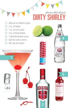 Jenna Sais Quois: Cocktail Hour: Dirty Shirley