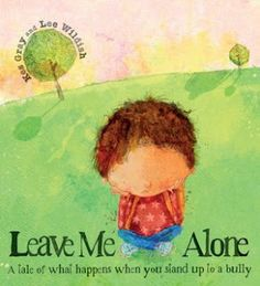 A great book that helps children understand why it is important to be an active bystander in bullying.