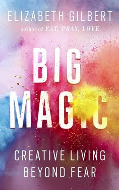 Turn your dreams into reality with this book from Elizabeth Gilbert. Eat Pray Love, New Books, Good Books, Books To Read, Pdf Book, Reading Lists, Book Lists, Reading Aloud, Girl Reading