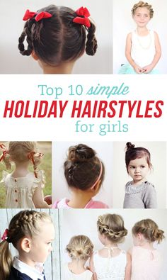Top 10 simple holiday hairstyles for girls!