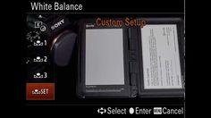 Sony Alpha - creating a custom white balance