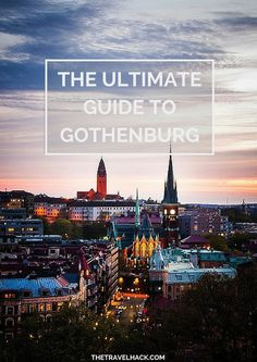 Ultimate Guide to Gothenburg, Sweden -- must read for the next time I visit! . . . . . der Blog für den Gentleman - www.thegentlemanclub.de/blog