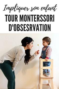 Avec ce DIY réalisez une tour d'observation montessori pour permettre à vos enfants de participer aux tâches quotidiennes. #diy #montessori