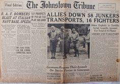 The Johnstown Tribune - World War II: April 19, 1943: ALLIES DOWN 58 JUNKERS TRANSPORTS,...