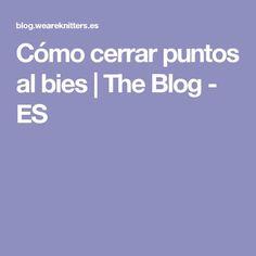 Cómo cerrar puntos al bies   The Blog - ES