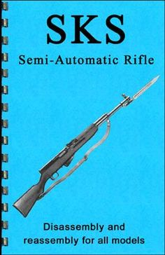 SKS Rifle Disassembly & Reassembly Gun-guide