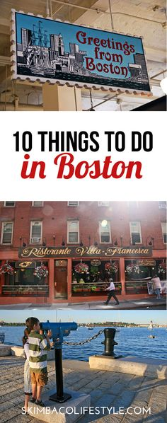 10 things to do in Boston. Great ideas how to experience the beautiful coastal city in 48 hours.