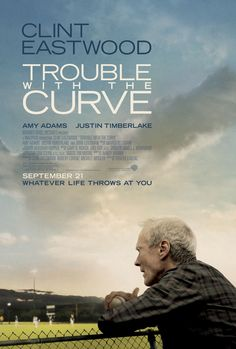 Clint Eastwood's 'Trouble with the Curve.'  With Amy Adams, Robert Patrick & Justin Timberlake from my years at The Print Shop.       -------      http://www.imdb.com/title/tt2083383  http://en.wikipedia.org/wiki/Trouble_with_the_Curve