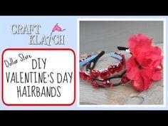 Valentine's Day Hairbands DIY -  Dollar Store Craft Craft Klatch