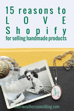 15 Reasons to Love selling handmade products on Shopify