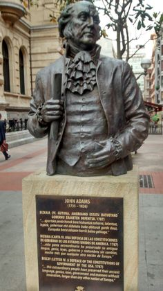 2nd president of the USA, John Adams, a statue commemorating his visit to Bilbao and his praise to Basque liberties