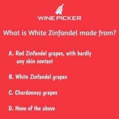 What is #WhiteZinfandel made from ? : #RedZinfandelgrapes, with hardly any skin contact