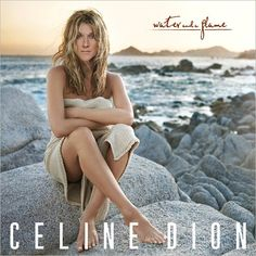 """Celine Dion's """"Water and a Flame"""" album promised to be released in the fall of 2013."""
