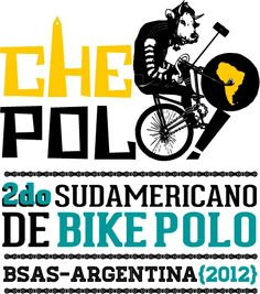 CHEPOLO! 2do Sudamericano de Bike Polo BSAS Argentina 2012 | The League of Bike Polo