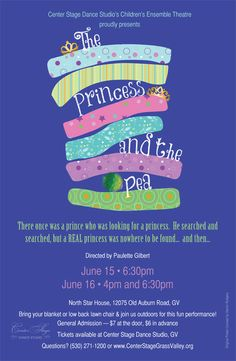 The Princess and the Pea children's theatre production June 15 • 6:30 pm & June 16 • 4 pm & 6:30 pm at the North Star House, Grass Valley, http://www.centerstagegrassvalley.org/musical-theatre/