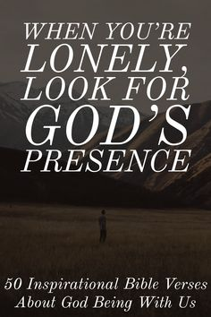 When You're Lonely, Look for God's Presence