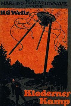 The War of the Worlds | Den Store Danske, 1938 | A flipped and redrawn version of the 1910 Hodder & Stoughton edition pinterest.com/pin/158540849355283271/