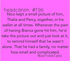Awwww <3 I DONT GET WHY EVERYONE HATES NICO ESPECIALLY A CERTAIN *EX* FRIEND (YOU KNOW WHO YOU ARE) REALLY HATES HIM AND SHE WONT EVEN GIVE HIM A CHANCE! SHES ALL ABOUT PERCY AND ANNABETH ONLY.