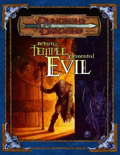 Return to the Temple of Elemental Evil (3e) | Book cover and interior art for Dungeons and Dragons 3.0 and 3.5 - Dungeons & Dragons, D&D, DND, 3rd Edition, 3rd Ed., 3.0, 3.5, 3.x, 3E, d20, fantasy, Roleplaying Game, Role Playing Game, RPG, Open Game License, OGL, Wizards of the Coast, WotC, TSR Inc. | Create your own roleplaying game books w/ RPG Bard: www.rpgbard.com | Not Trusty Sword art: click artwork for source