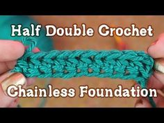 Half Double Crochet Chainless Foundation Video Tutorial                                                                                                                                                                                 More