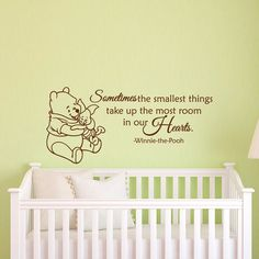Winnie The Pooh Wall Decal Quote Sometimes Smallest Things Take Up Most Room In