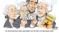 Lin-Manuel had something to stand for: Hamilton.  Andrew Jackson, if you stand for nothing, then what do you fall for?
