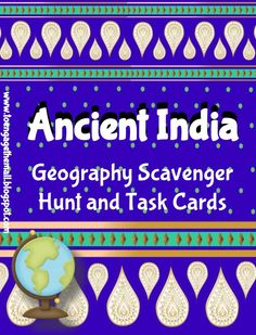 Ancient India Geography Scavenger Hunt and Task Cards Don't just ask your kids to label a bunch of stuff on a map! Make them develop their map skills and their ability to follow directions by having them identify physical features using a clue.