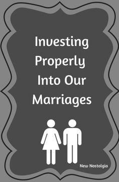Investing Properly in Our Marriages | True Agape Newlywed Blog